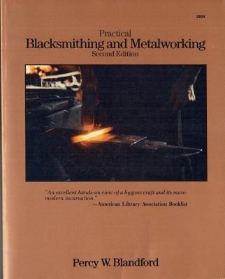 Practical Blacksmithing & Metalwork Image