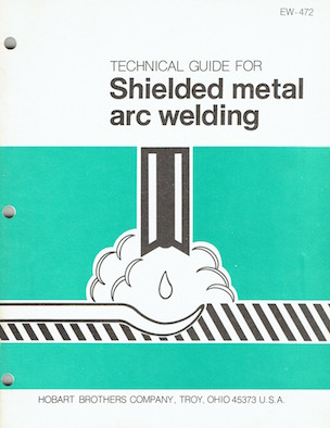 TECHNICAL GUIDE FOR Shielded metal arc welding Image